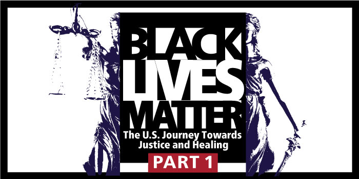Black Lives Matter: The U.S. Journey Towards Justice and Healing PART 1image
