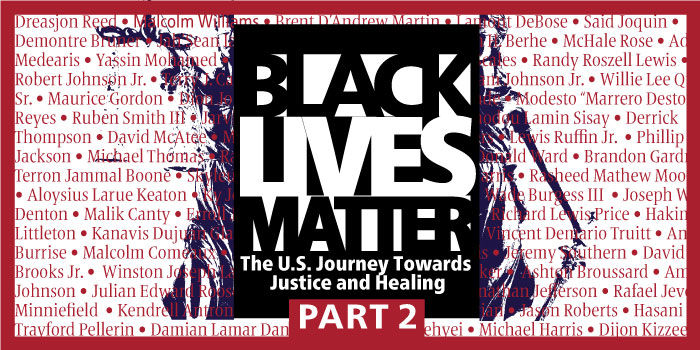 Black Lives Matter: The U.S. Journey towards Justice and Healing PART 2 image